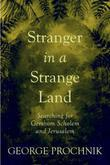 Stranger in a Strange Land: Searching for Gershom Scholem and Jerusalem