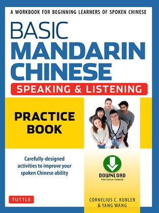 Basic Mandarin Chinese - Speaking & Listening Practice Book