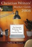 Christian Writers' Market Guide 2008: The Essential Reference Tool for the Christian Writer