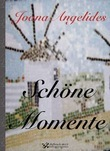 Schne Momente