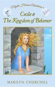 Cecile & The Kingdom of Belamor