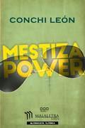 Mestiza Power