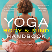 Yoga Body and Mind Handbook