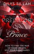 Predator or Prince
