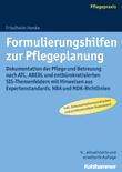 Formulierungshilfen zur Pflegeplanung