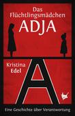 Das Flüchtlingsmädchen Adja