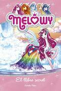 Melowy. El llibre secret