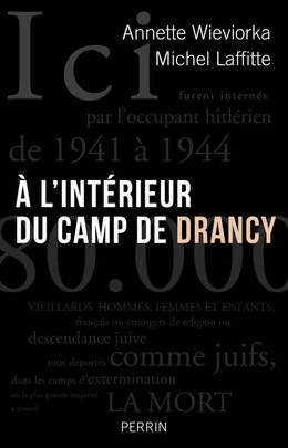 À l'intérieur du camp de Drancy