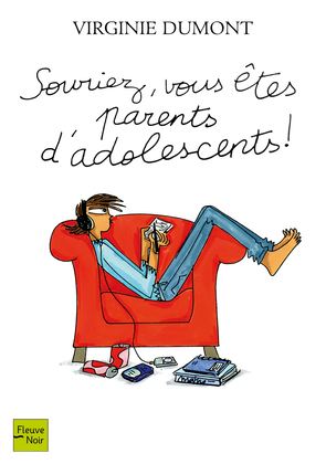 Souriez, vous êtes parents d'adolescents !