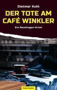 Der Tote am Café Winkler