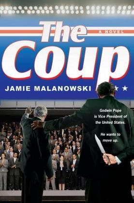 The Coup: A Novel
