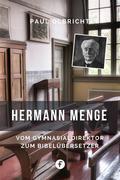 Der Bibelübersetzer Hermann Menge