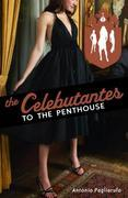 The Celebutantes: To the Penthouse