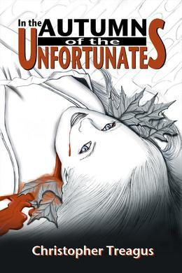 In the Autumn of the Unfortunates