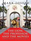 The Lion, The Professor And The Movies
