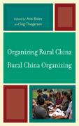 Organizing Rural China - Rural China Organizing