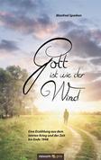 Gott ist wie der Wind
