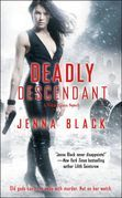 Jenna Black - Deadly Descendant
