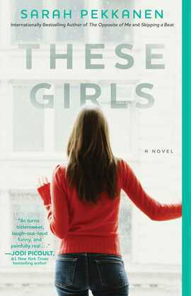 These Girls: A Novel