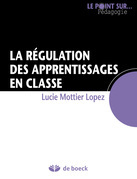 La régulation des apprentissages en classe