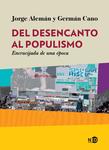 Del desencanto al populismo