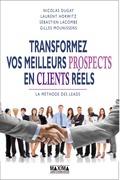 Transformer vos meilleurs prospects en clients réels