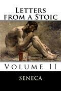 Letters from a Stoic: Volume II