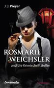 Rosmarie Weichsler und die Krimischriftsteller