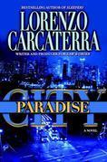 Paradise City: A Novel