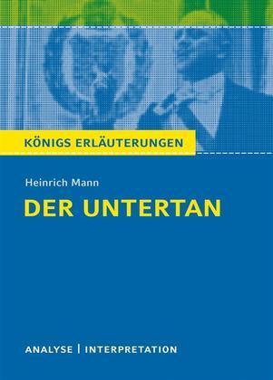 Der Untertan von Heinrich Mann.