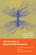 The Practice of Reproducible Research