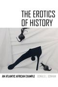 The Erotics of History