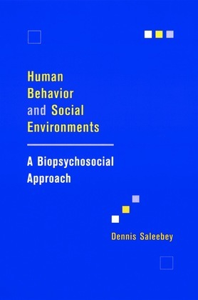 Human Behavior and Social Environments: A Biopsychosocial Approach