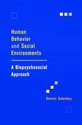 Human Behavior and Social Environments: A Biopsychosocial Approach