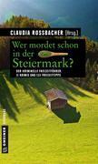 Wer mordet schon in der Steiermark?