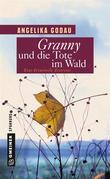 Granny und die Tote im Wald