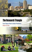 The Research Triangle: From Tobacco Road to Global Prominence