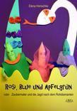 Rosi, Blue und Apfelgrün