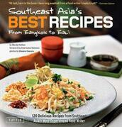 Southeast Asia's Best Recipes: From Bangkok to Bali