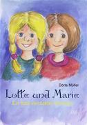Lotte und Marie