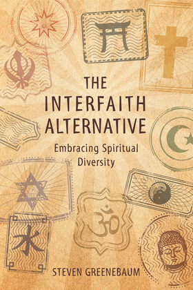 The Interfaith Alternative: Embracing Spiritual Diversity