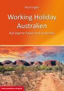 Working Holiday Australien - Auf eigene Faust und kostenlos