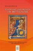 Schöpfung und Mensch im Mittelalter