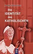 Die Identität des Katholischen