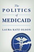 The Politics of Medicaid