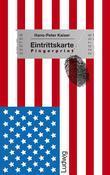 Eintrittskarte Fingerprint - Die USA zum Verstehen auf die Schnelle