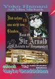 Sir Arnold: Und nehme ER uns nicht den Glauben