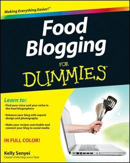 Food Blogging For Dummies