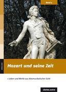Mozart und seine Zeit