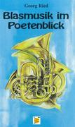 Blasmusik im Poetenblick